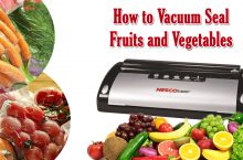 How to Preserve Fruits and Vegetables? Complete User Guide